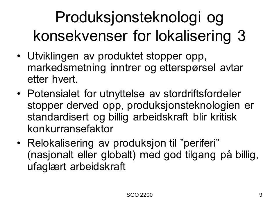 SGO 220010 Lange trender i utviklingen i produksjonsprosessen 1 •Før-industriell tid: The putting-out system : Handelsmenn forsynte håndtverkere med råvarer og stod for markedsføringen av de ferdige produktene.