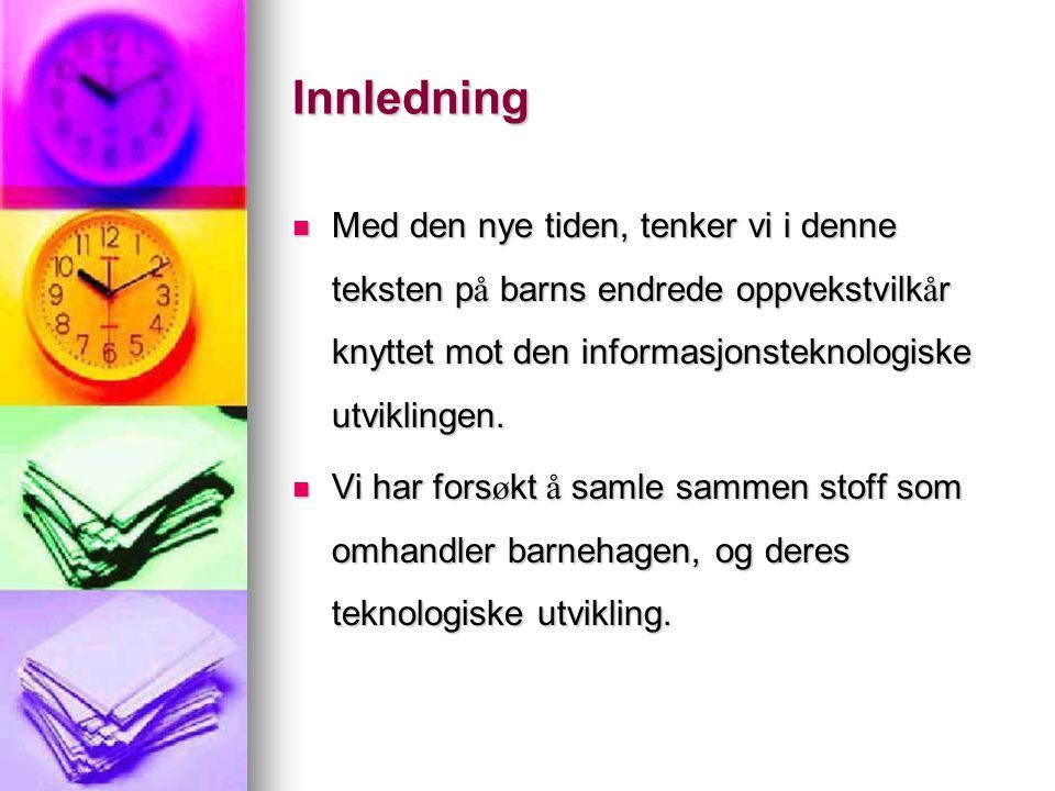 Dataspill er like naturlig som duploklosser for barnehagebarna i Føynland barnehage.
