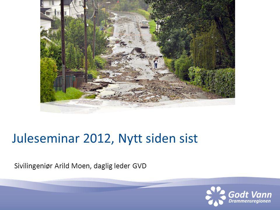 Sivilingeniør Arild Moen, daglig leder GVD Juleseminar 2012, Nytt siden sist