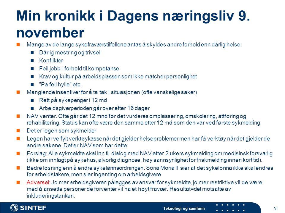 Teknologi og samfunn Min kronikk i Dagens næringsliv 9.