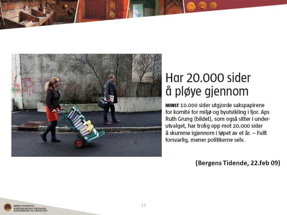 14 (Bergens Tidende, 22.feb 09)