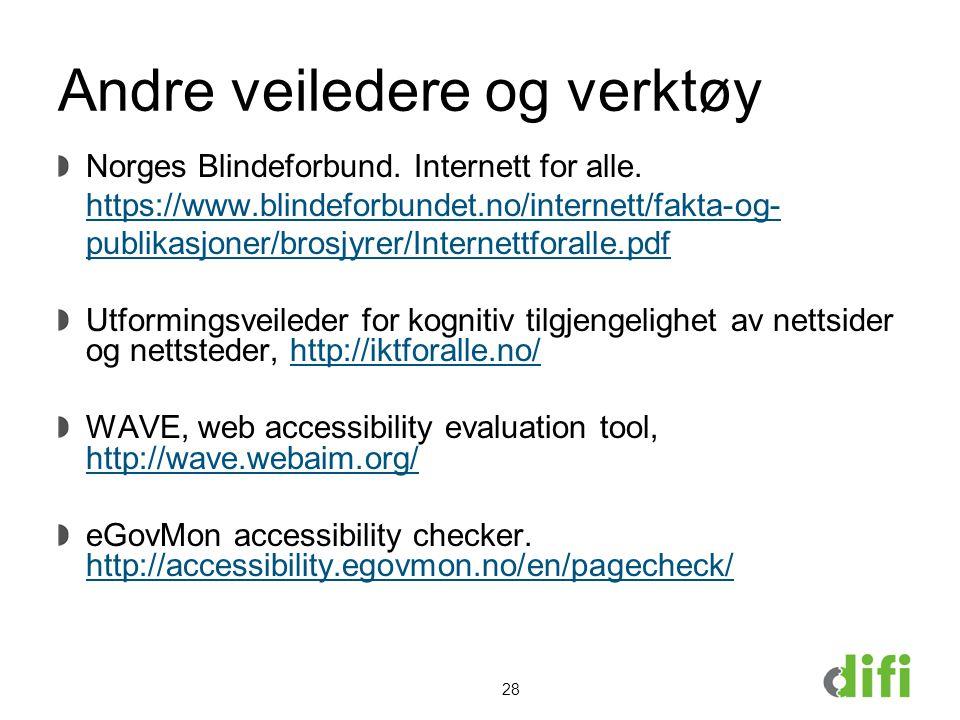 Andre veiledere og verktøy Norges Blindeforbund.Internett for alle.
