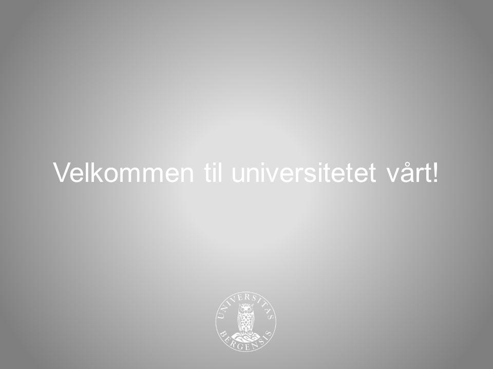 Velkommen til universitetet vårt!