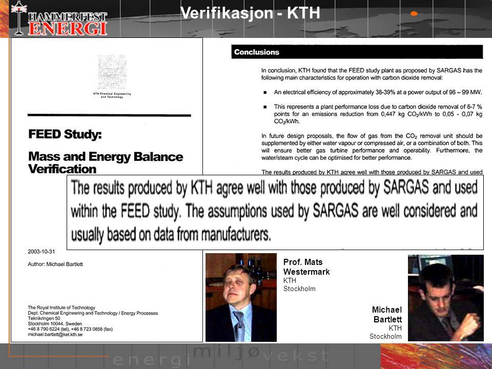 Verifikasjon - KTH Michael Bartlett KTH Stockholm Prof. Mats Westermark KTH Stockholm