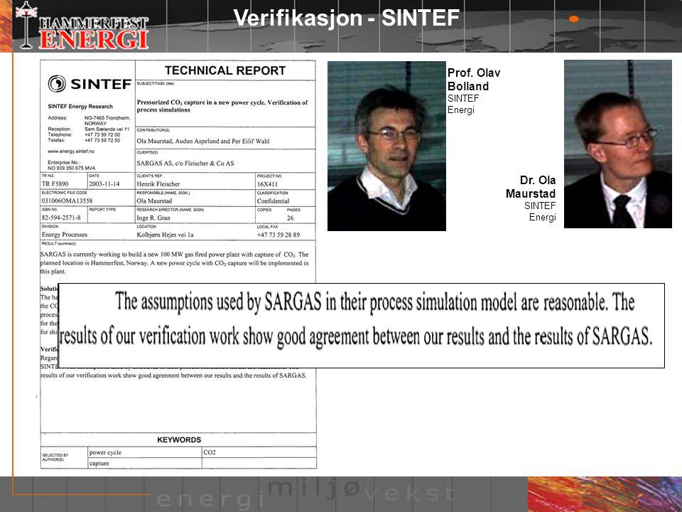 Verifikasjon - SINTEF Dr. Ola Maurstad SINTEF Energi Prof. Olav Bolland SINTEF Energi
