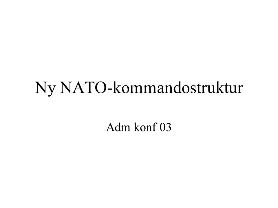 Ny NATO-kommandostruktur Adm konf 03