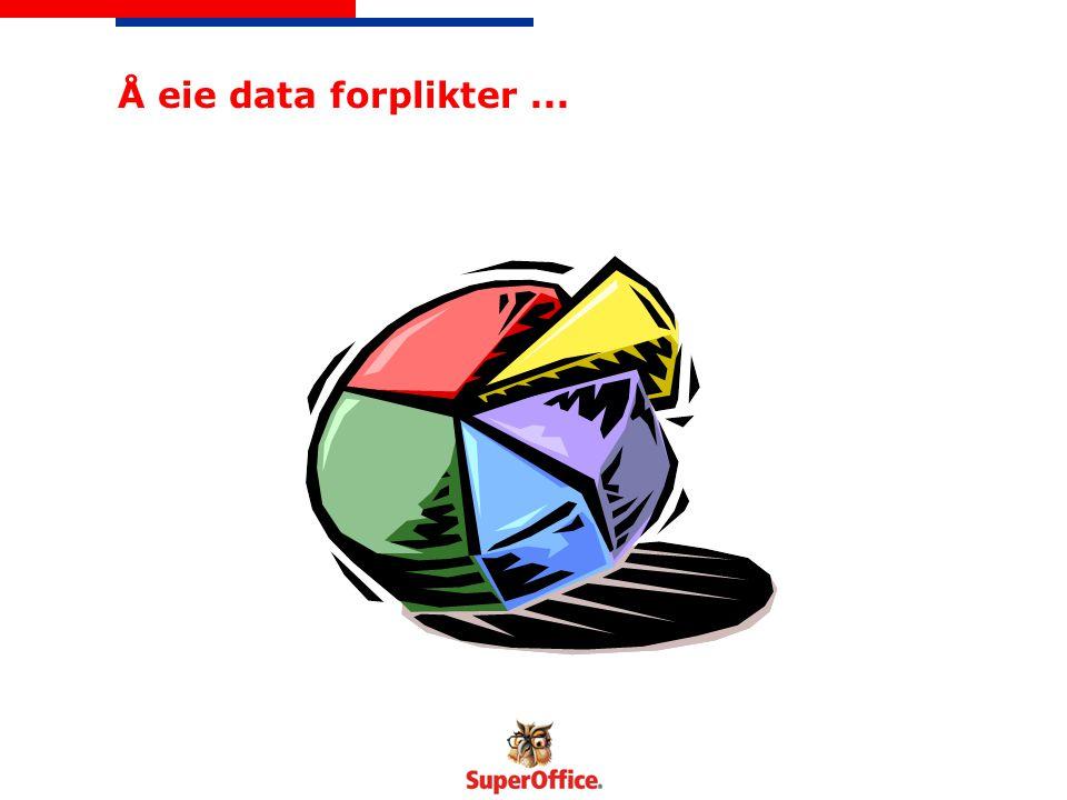 Å eie data forplikter...