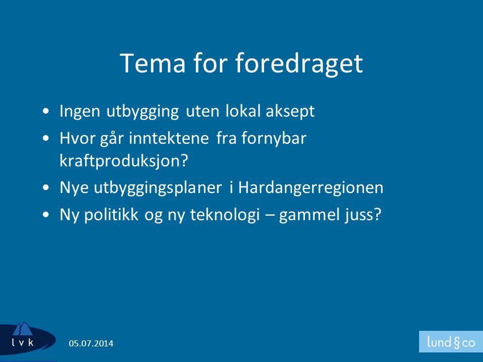 Tema for foredraget •Ingen utbygging uten lokal aksept •Hvor går inntektene fra fornybar kraftproduksjon? •Nye utbyggingsplaner i Hardangerregionen •N