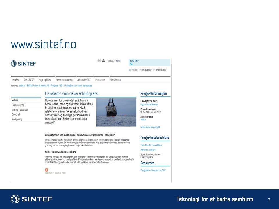 Teknologi for et bedre samfunn www.sintef.no 7
