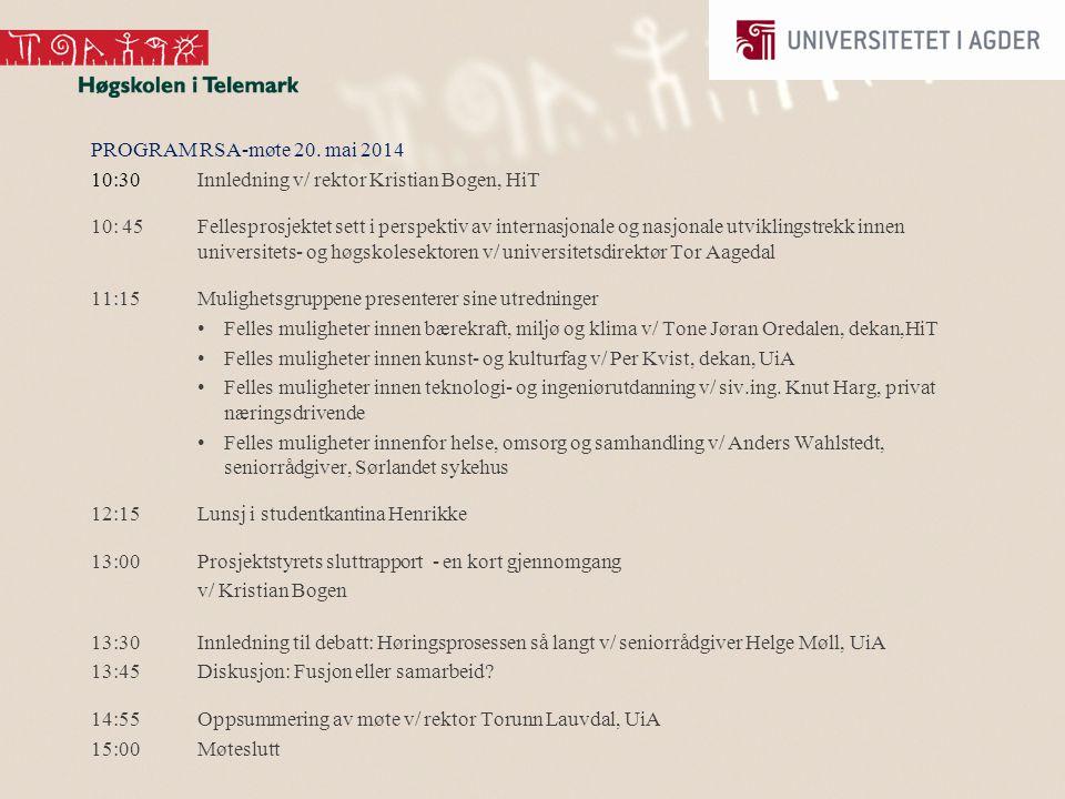Fellesprosjektet HiT/UiA En presentasjon av Sluttrapporten for Rådet for samarbeid med arbeidslivet (RSA) 20.