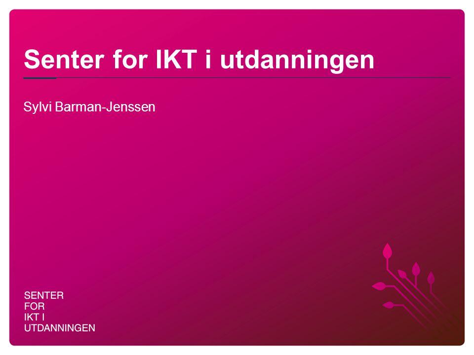 Senter for IKT i utdanningen Sylvi Barman-Jenssen