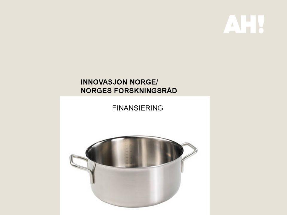 INNOVASJON NORGE/ NORGES FORSKNINGSRÅD FINANSIERING