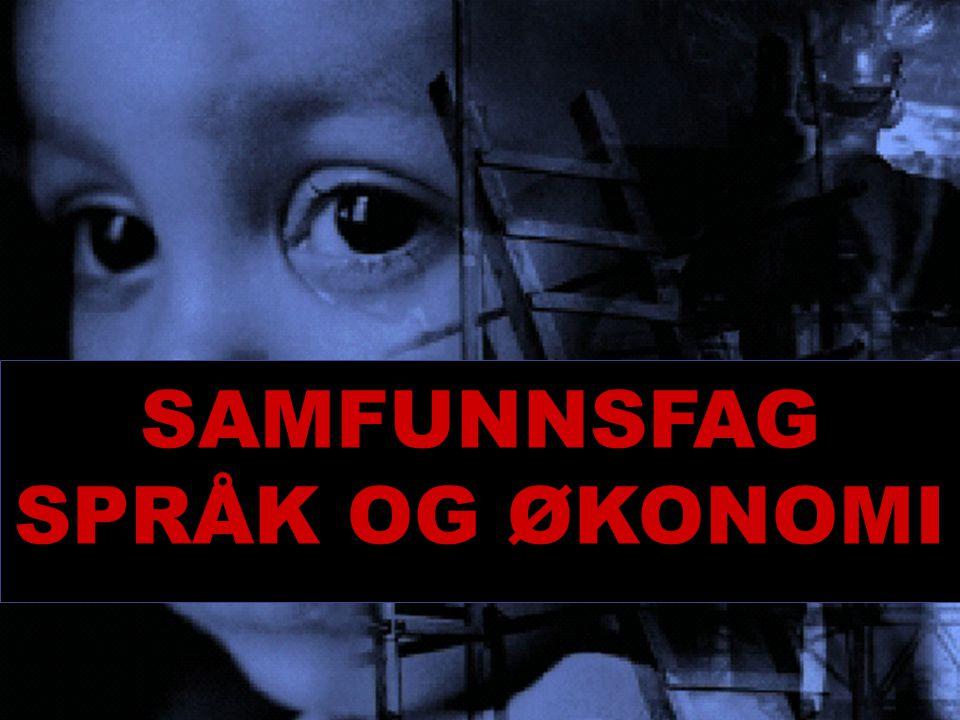 SAMFUNNSFAG SPRÅK OG ØKONOMI