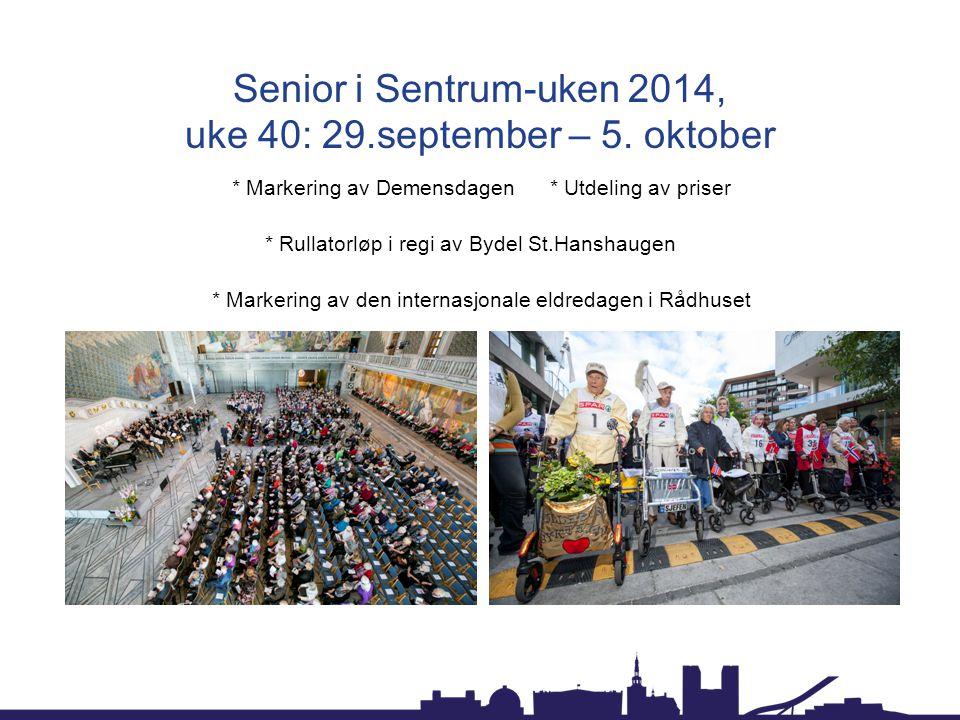 Senior i Sentrum-uken 2014, uke 40: 29.september – 5.