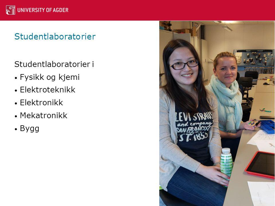Studentlaboratorier Studentlaboratorier i • Fysikk og kjemi • Elektroteknikk • Elektronikk • Mekatronikk • Bygg 12