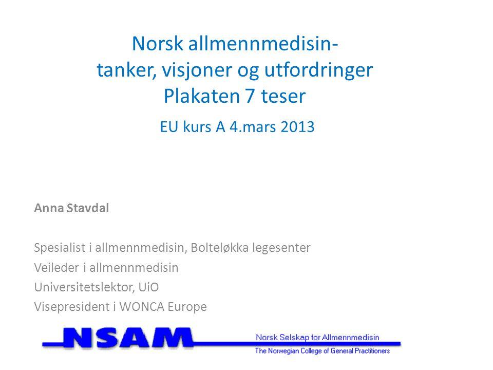 Spørsmål 1: Hva er de tre største utfordringene for norsk allmennmedisin de neste ti årene?