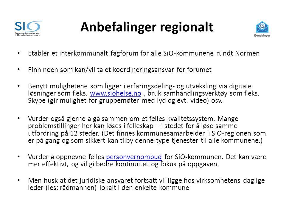 Anbefalinger regionalt • Etabler et interkommunalt fagforum for alle SiO-kommunene rundt Normen • Finn noen som kan/vil ta et koordineringsansvar for