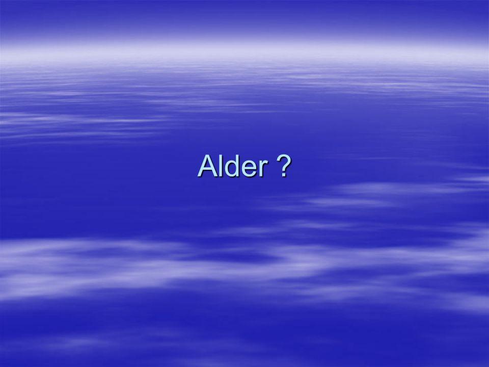 Alder ?
