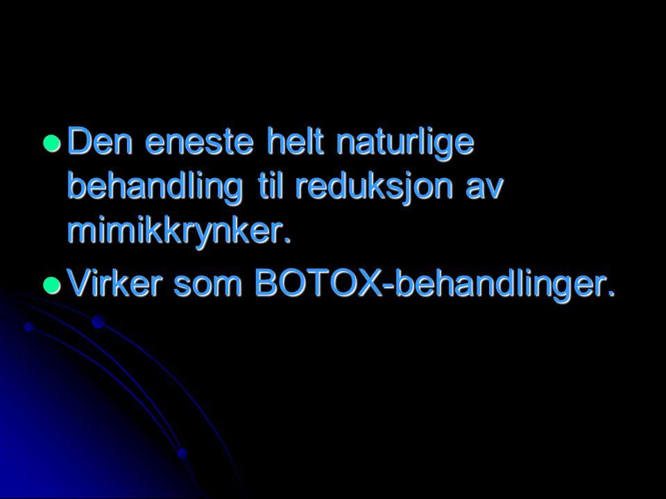  Clostridium Botulinum = BOTOX  Et medikament fremstilt av det irske medicinal-firma Allergan Pharmaceutical  Det er kun til medisinsk bruk.