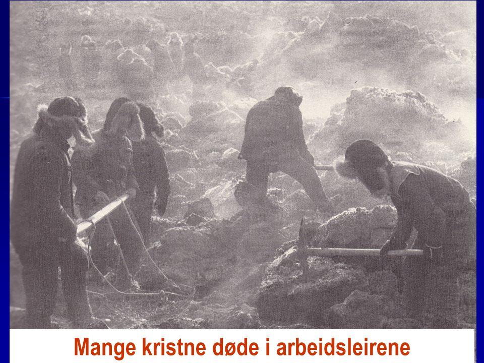 Mange kristne døde i arbeidsleirene
