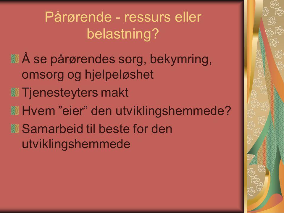 Pårørende - ressurs eller belastning.
