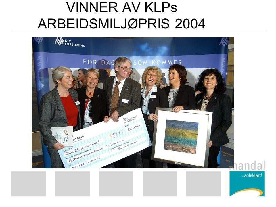 VINNER AV KLPs ARBEIDSMILJØPRIS 2004