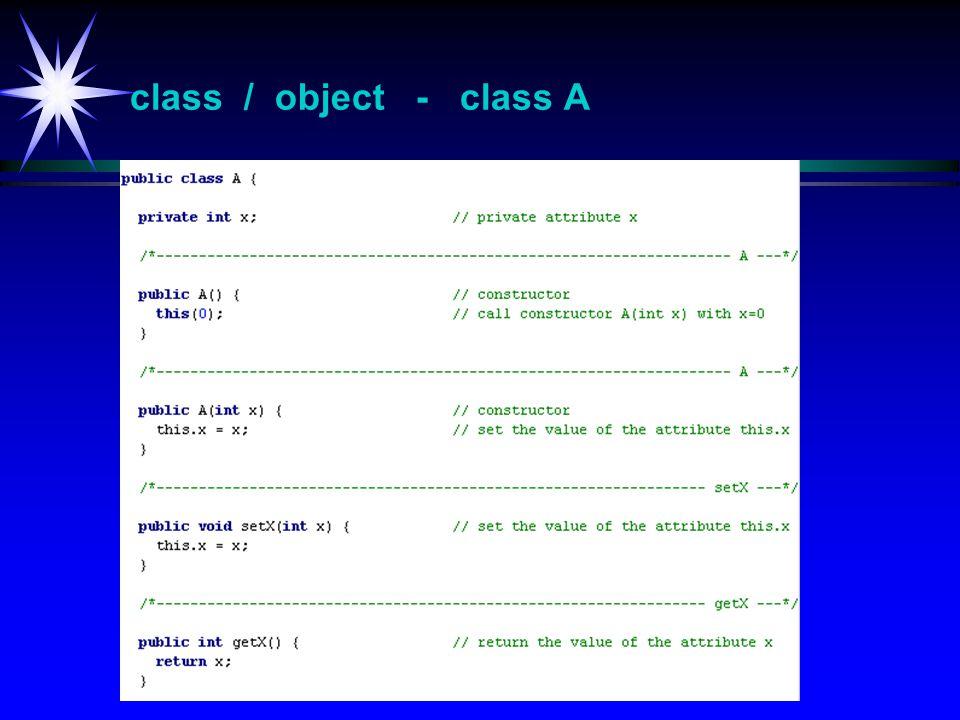 class / object - class A