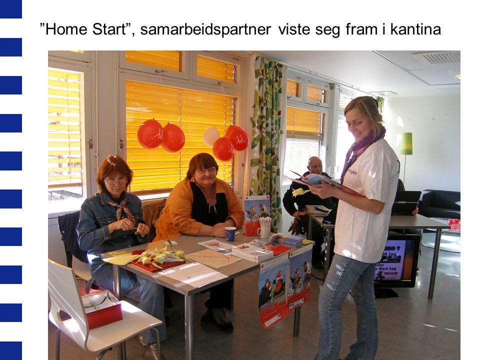 Home Start , samarbeidspartner viste seg fram i kantina