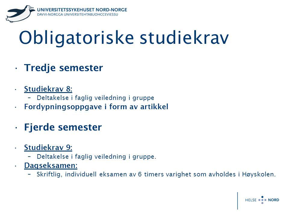 Obligatoriske studiekrav •Tredje semester •Studiekrav 8: –Deltakelse i faglig veiledning i gruppe •Fordypningsoppgave i form av artikkel •Fjerde semes