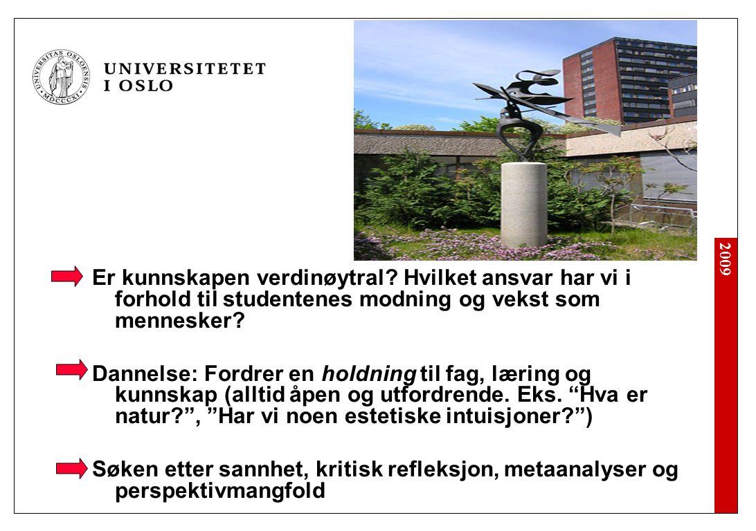 2009 Er kunnskapen verdinøytral.
