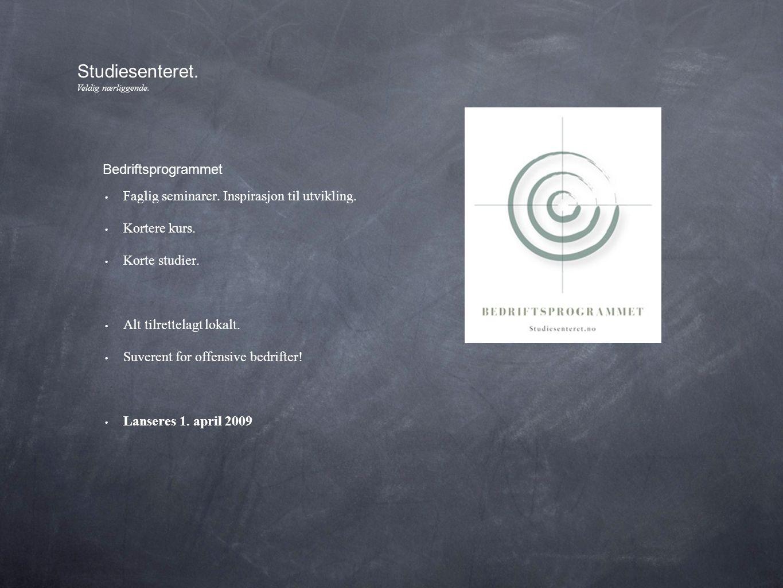 • Faglig seminarer. Inspirasjon til utvikling. • Kortere kurs.