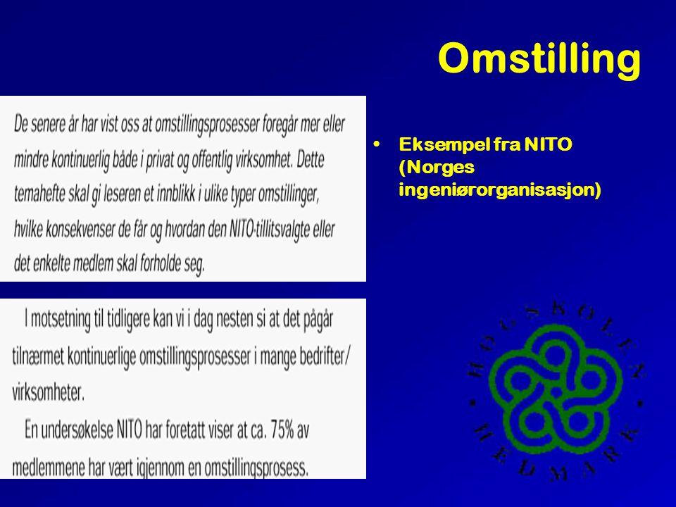 Omstilling •Eksempel fra NITO (Norges ingeniørorganisasjon)