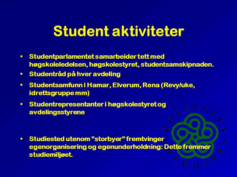 Student aktiviteter •Studentparlamentet samarbeider tett med høgskoleledelsen, høgskolestyret, studentsamskipnaden.