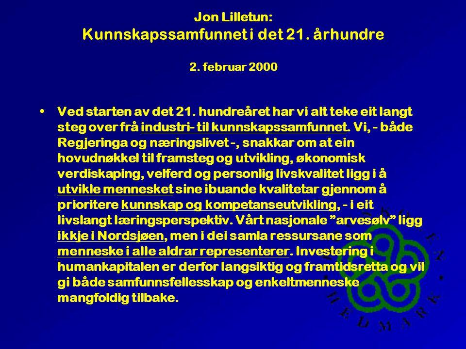 Jon Lilletun: Kunnskapssamfunnet i det 21. århundre 2.