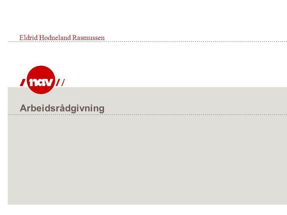 Arbeidsrådgivning Eldrid Hodneland Rasmussen