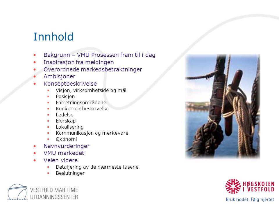 Bakgrunn: VMU- prosessen fram til i dag •2001  VMU-arbeidet startet våren 2001 som en samarbeidsprosess mellom HVE/MA, Tønsberg maritime fagskole, Borre Havarivernskole og Befalsskolen for sjøforsvaret, med fokus på faglig samordning og felles ressursutnyttelse.
