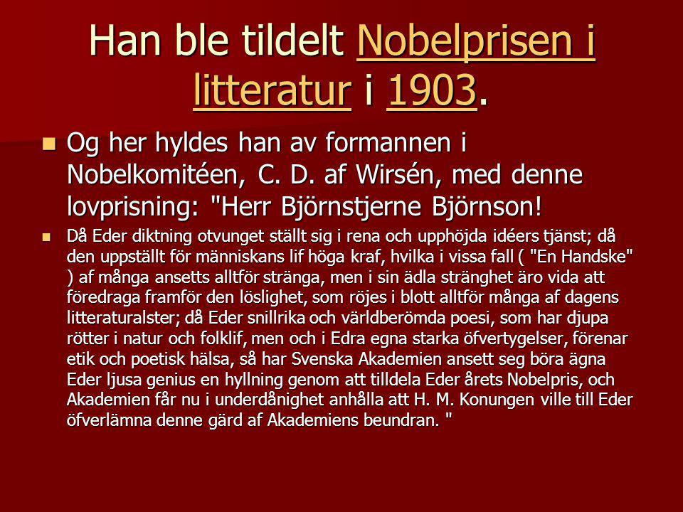 Han ble tildelt Nobelprisen i litteratur i 1903.