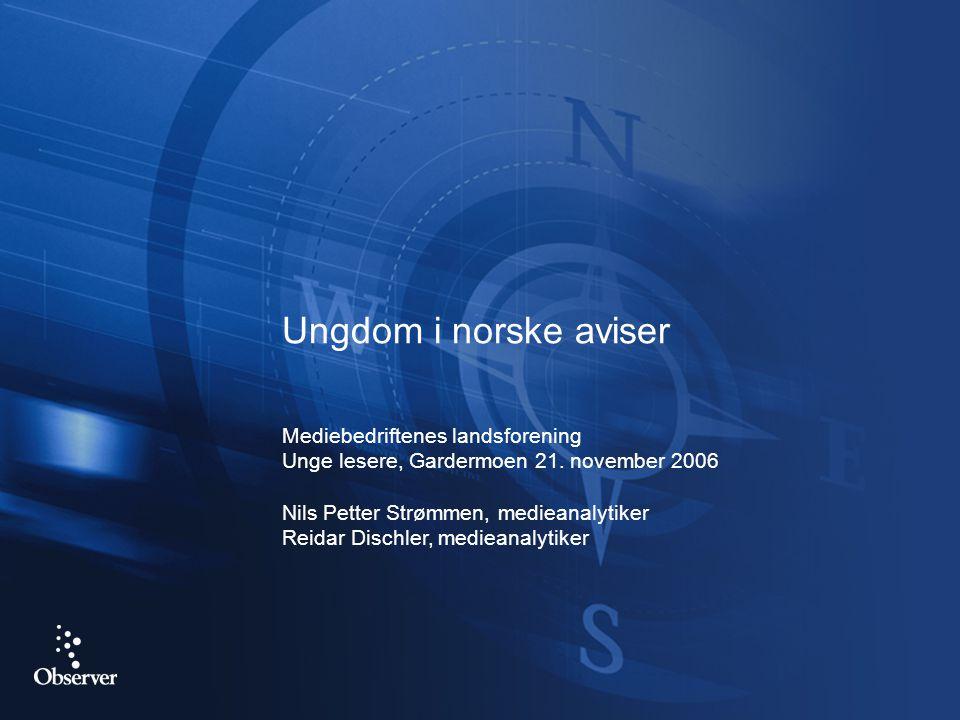 Ungdom i norske aviser Mediebedriftenes landsforening Unge lesere, Gardermoen 21.