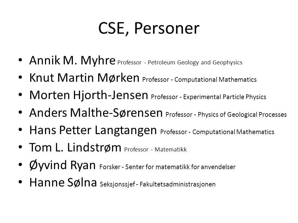 CSE, Personer • Annik M.