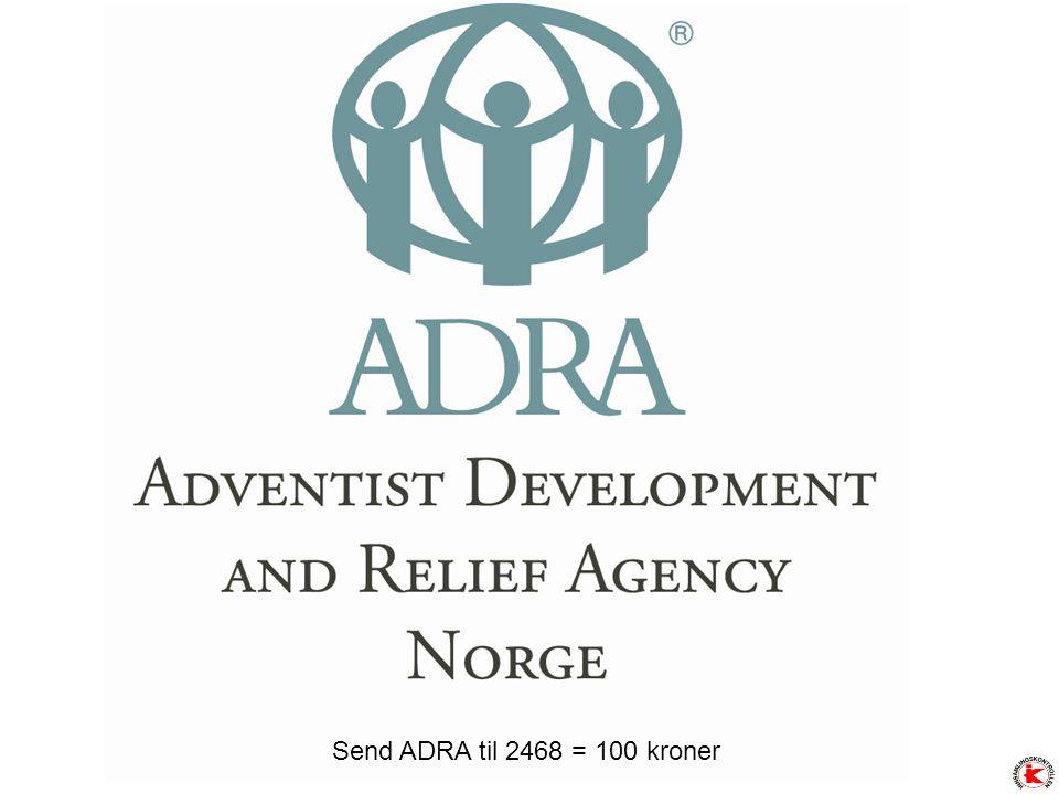 Send ADRA til 2468 = 100 kroner