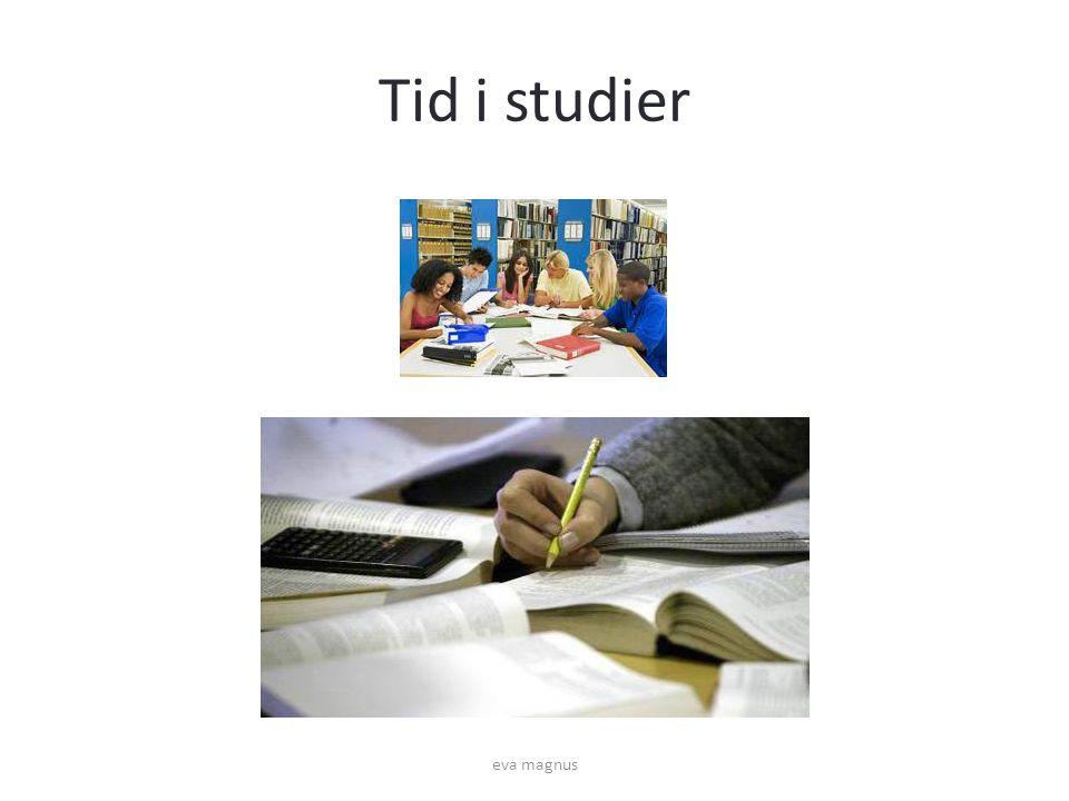 Tid i studier eva magnus