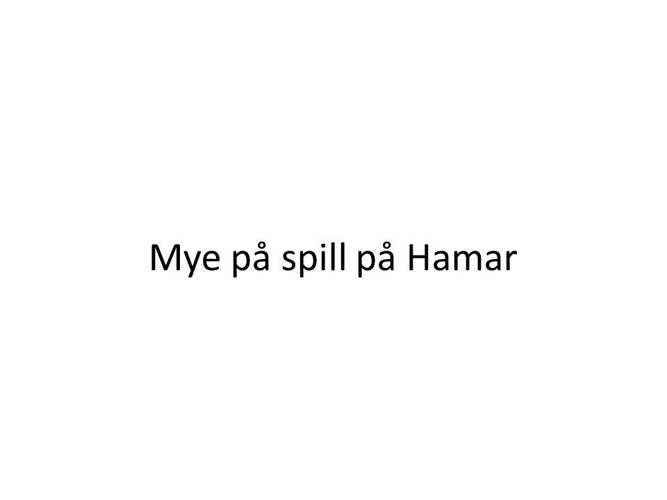 Mye på spill på Hamar