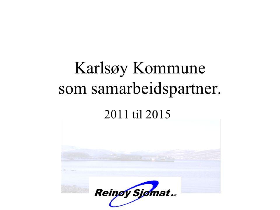 Karlsøy Kommune som samarbeidspartner. 2011 til 2015 med
