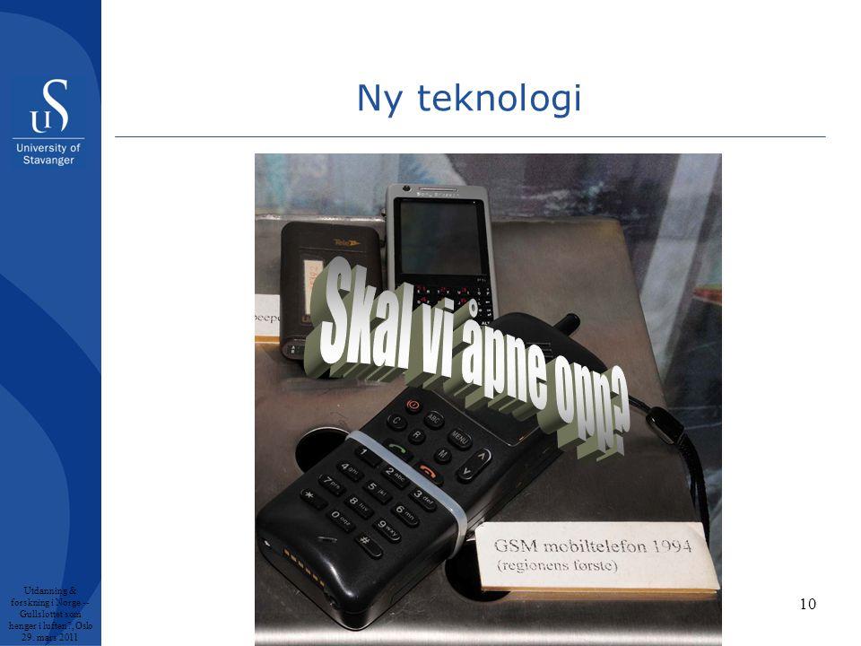 10 Ny teknologi Utdanning & forskning i Norge -- Gullslottet som henger i luften , Oslo 29.