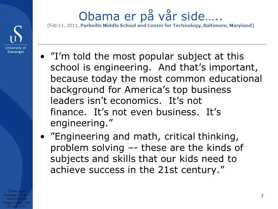 Obama er på vår side…..