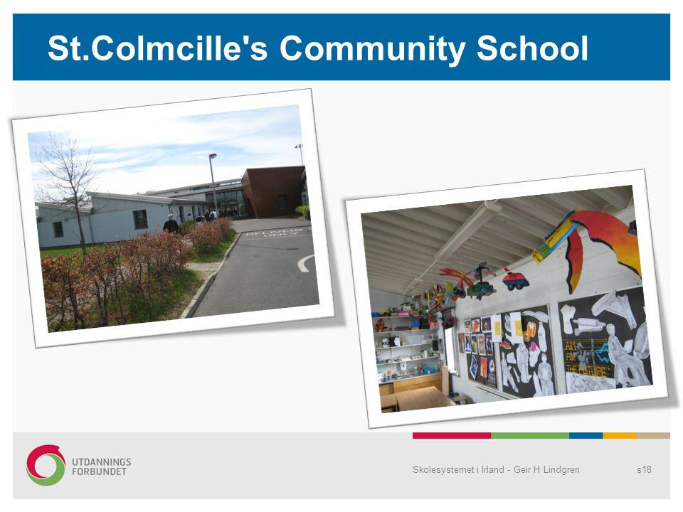 St.Colmcille's Community School Skolesystemet i Irland - Geir H Lindgrens18