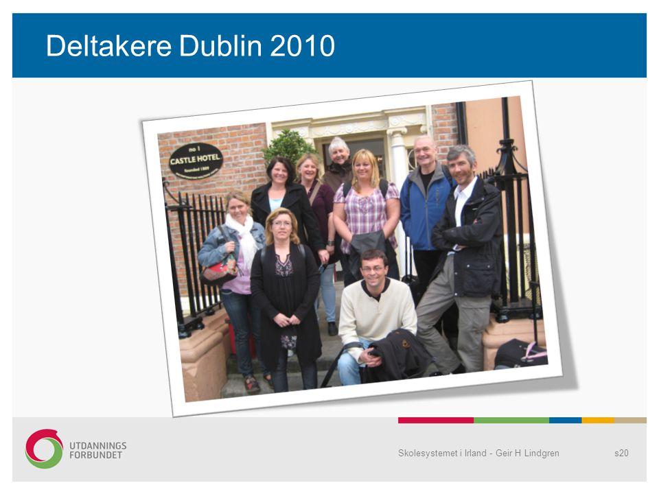 Deltakere Dublin 2010 Skolesystemet i Irland - Geir H Lindgrens20