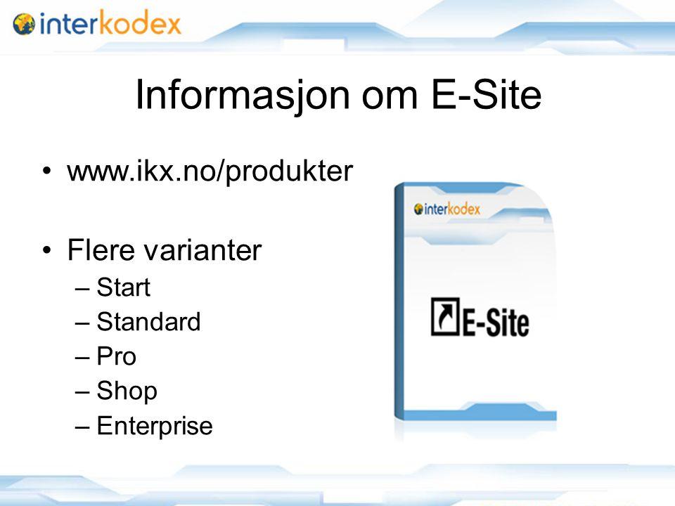 4 Hjelp •Hjelpesider for adminbrukere – www.ikx.no/helpweb3 –Kan også åpnes med hjelp knapp i E-Site
