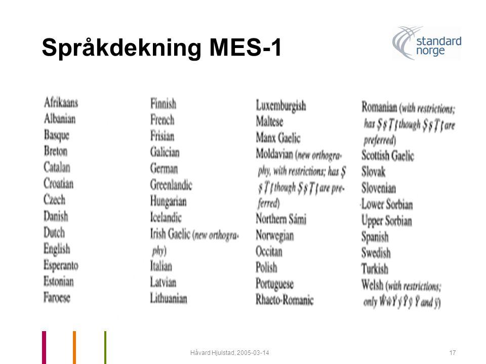 Håvard Hjulstad, 2005-03-1417 Språkdekning MES-1