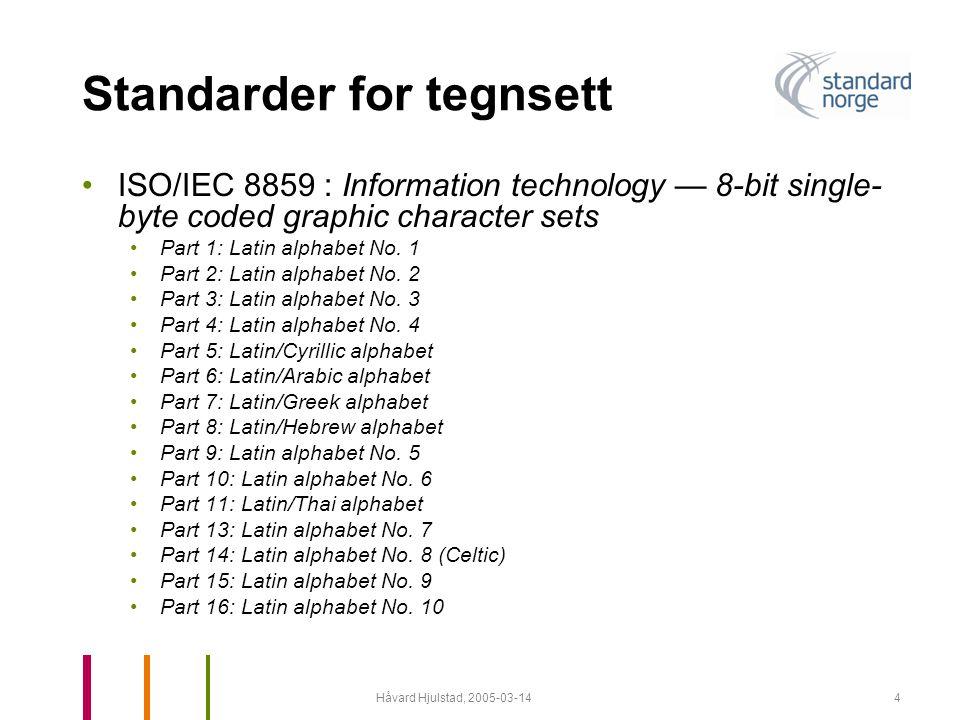 Håvard Hjulstad, 2005-03-145 ISO/IEC 8859-1